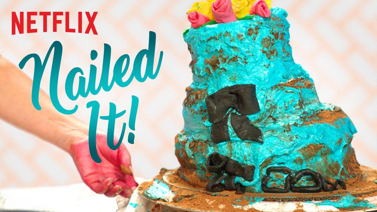 Nailed It! Netflix